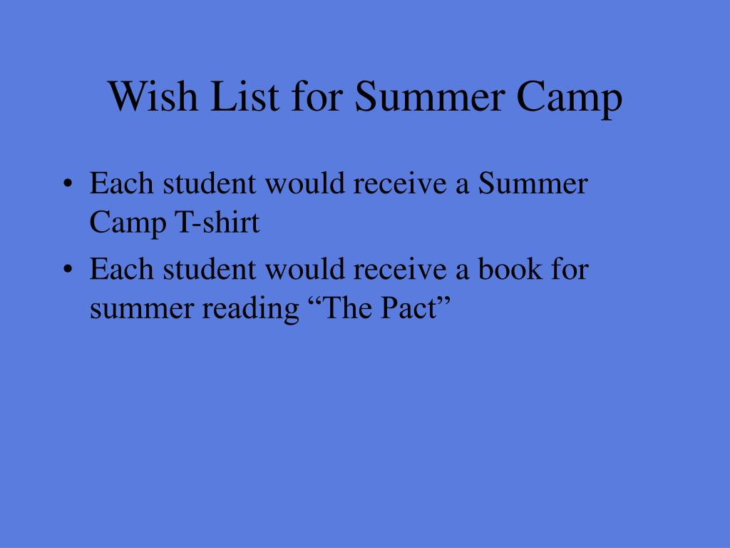 Wish List for Summer Camp