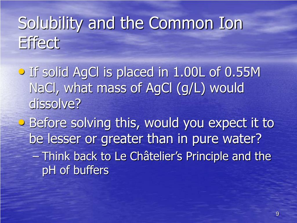 Solubility and the Common Ion Effect