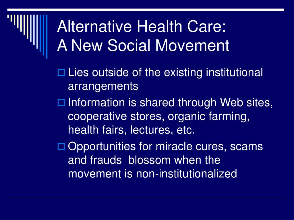Alternative Health Care: