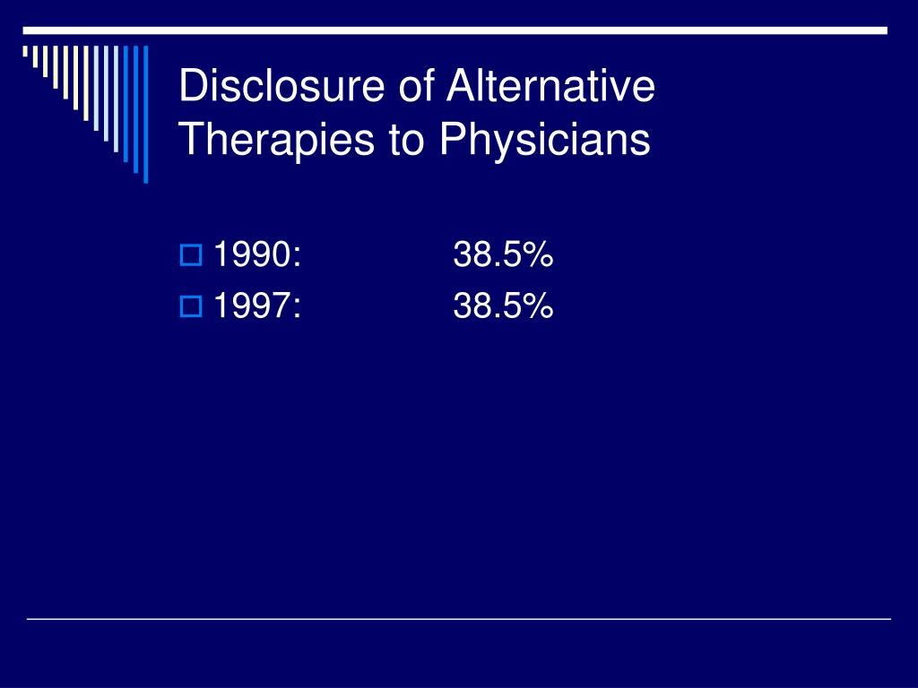 Disclosure of Alternative Therapies to Physicians