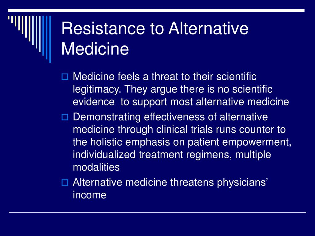 Resistance to Alternative Medicine