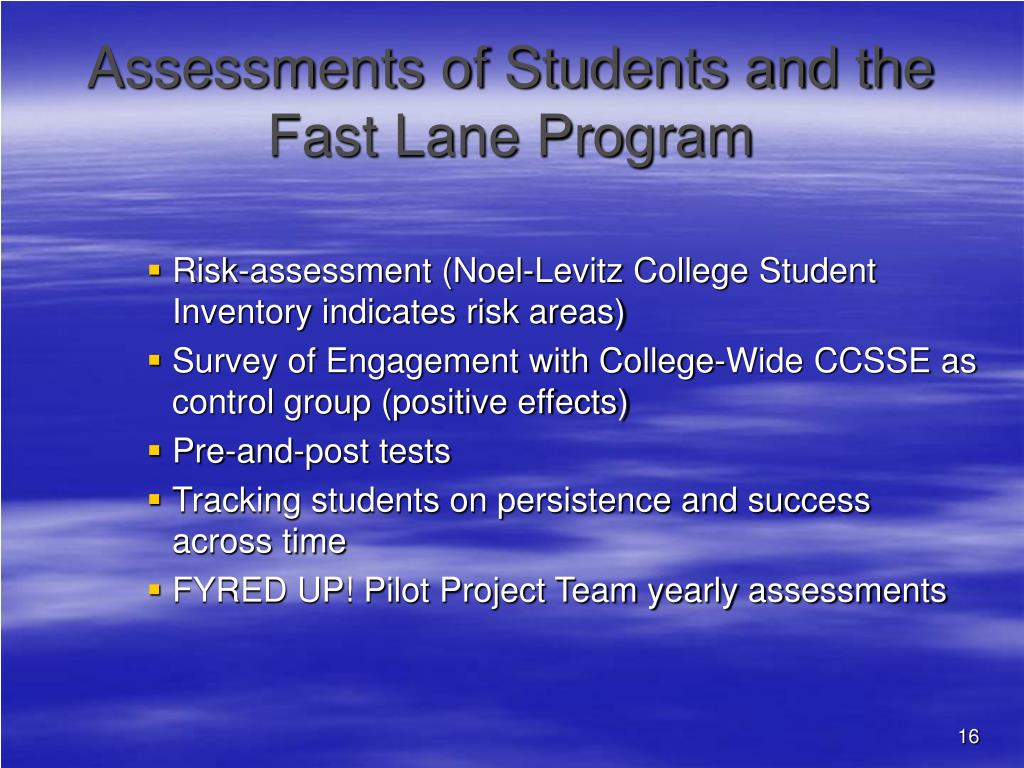 Assessments of Students and the Fast Lane Program