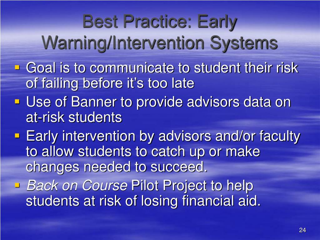 Best Practice: Early Warning/Intervention Systems