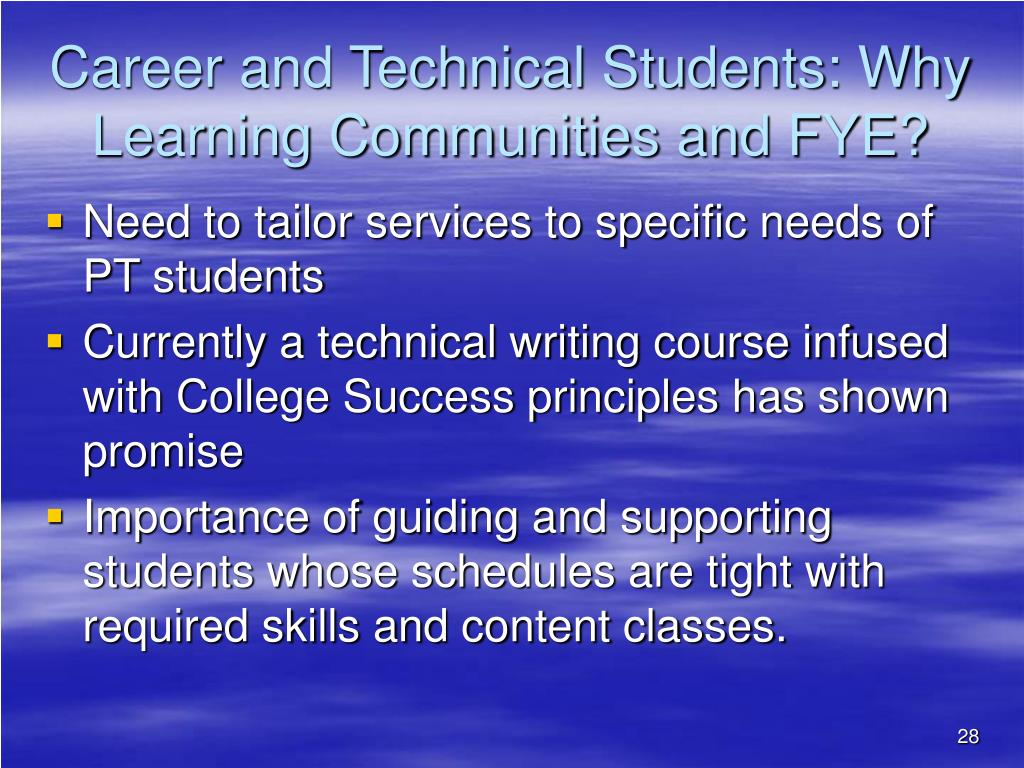 Career and Technical Students: Why Learning Communities and FYE?