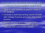 career and technical students why learning communities and fye