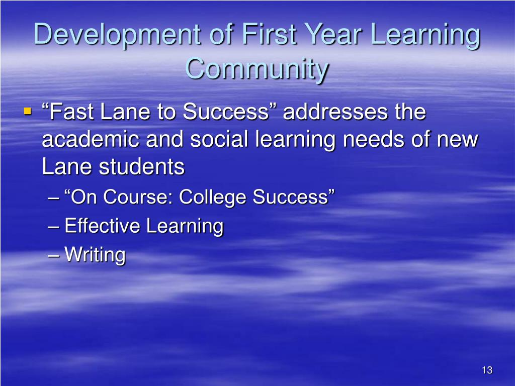 Development of First Year Learning Community