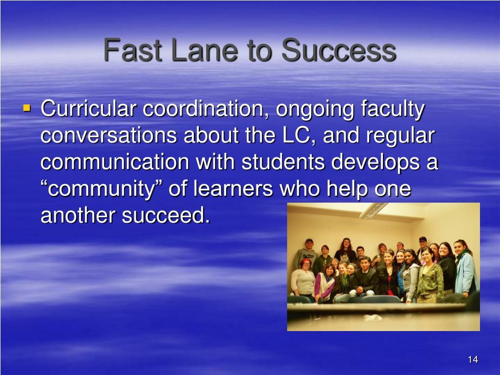 Fast Lane to Success