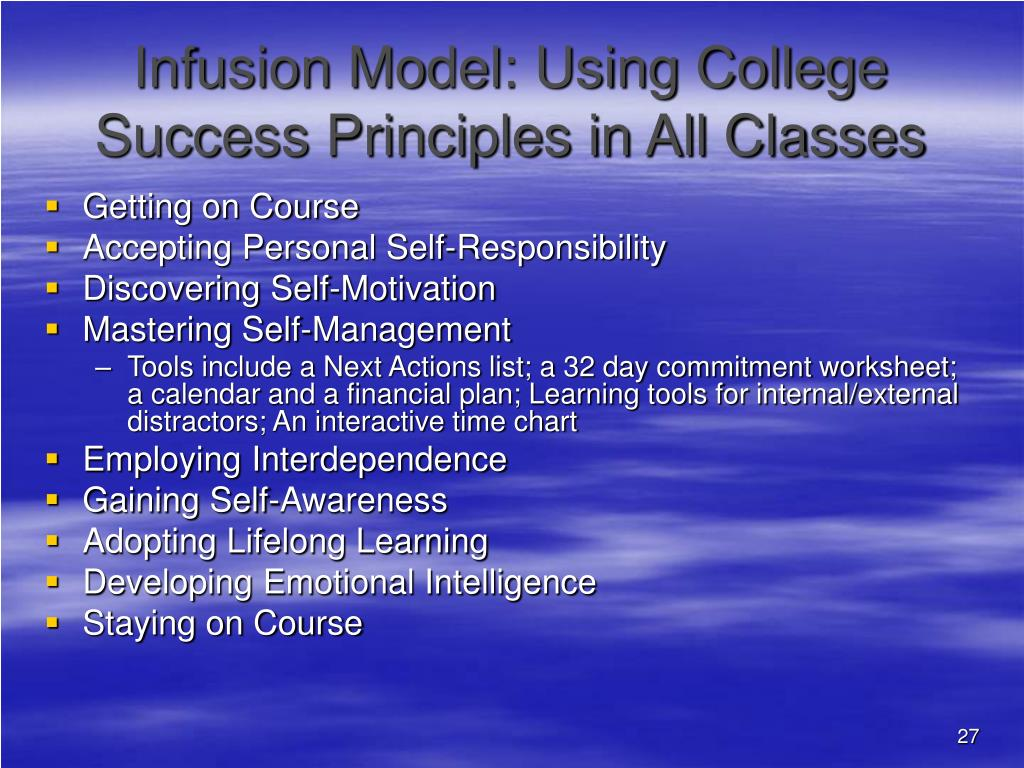 Infusion Model: Using College Success Principles in All Classes