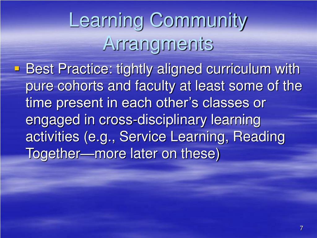 Learning Community Arrangments