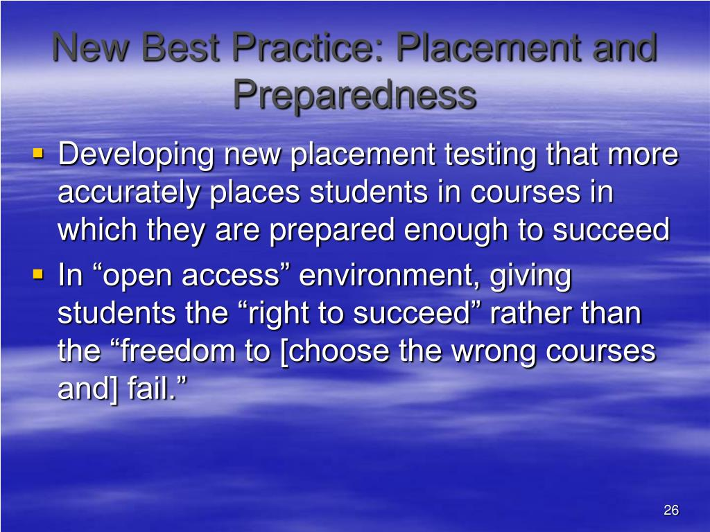 New Best Practice: Placement and Preparedness
