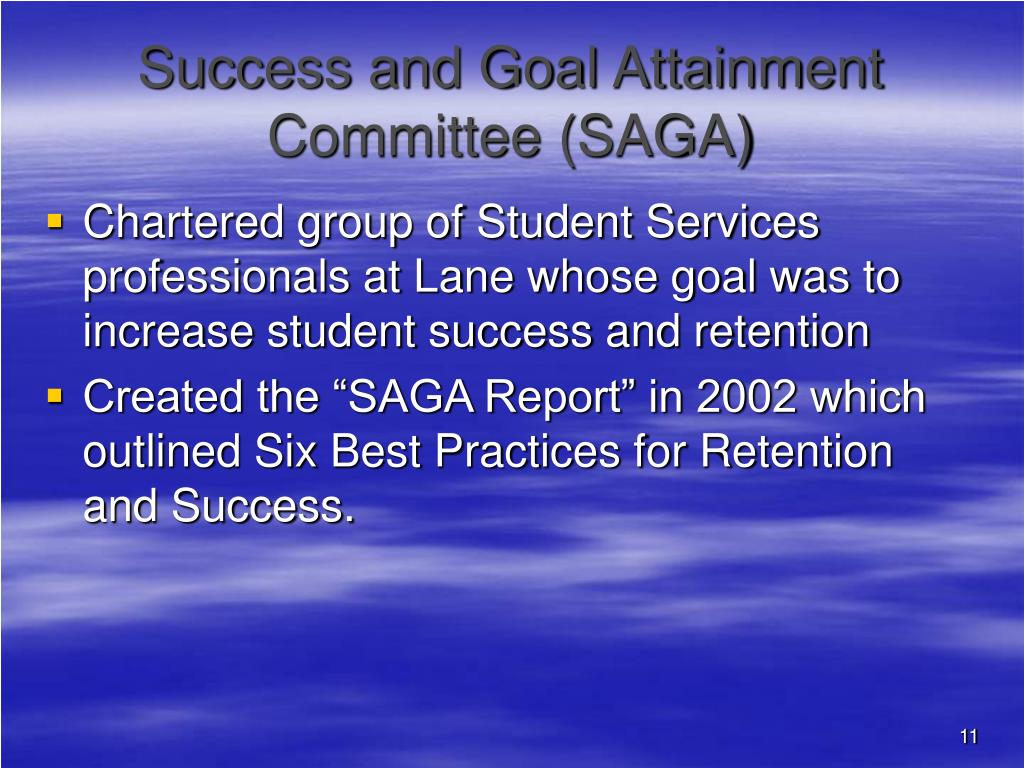 Success and Goal Attainment Committee (SAGA)