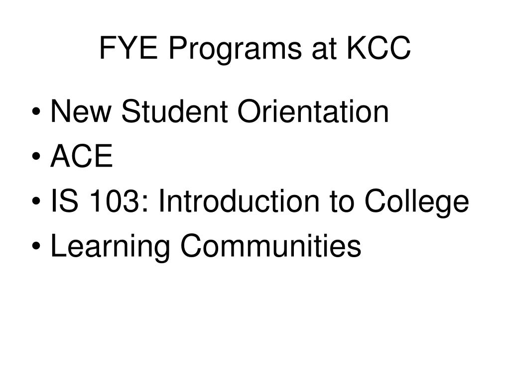 FYE Programs at KCC