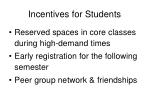 incentives for students