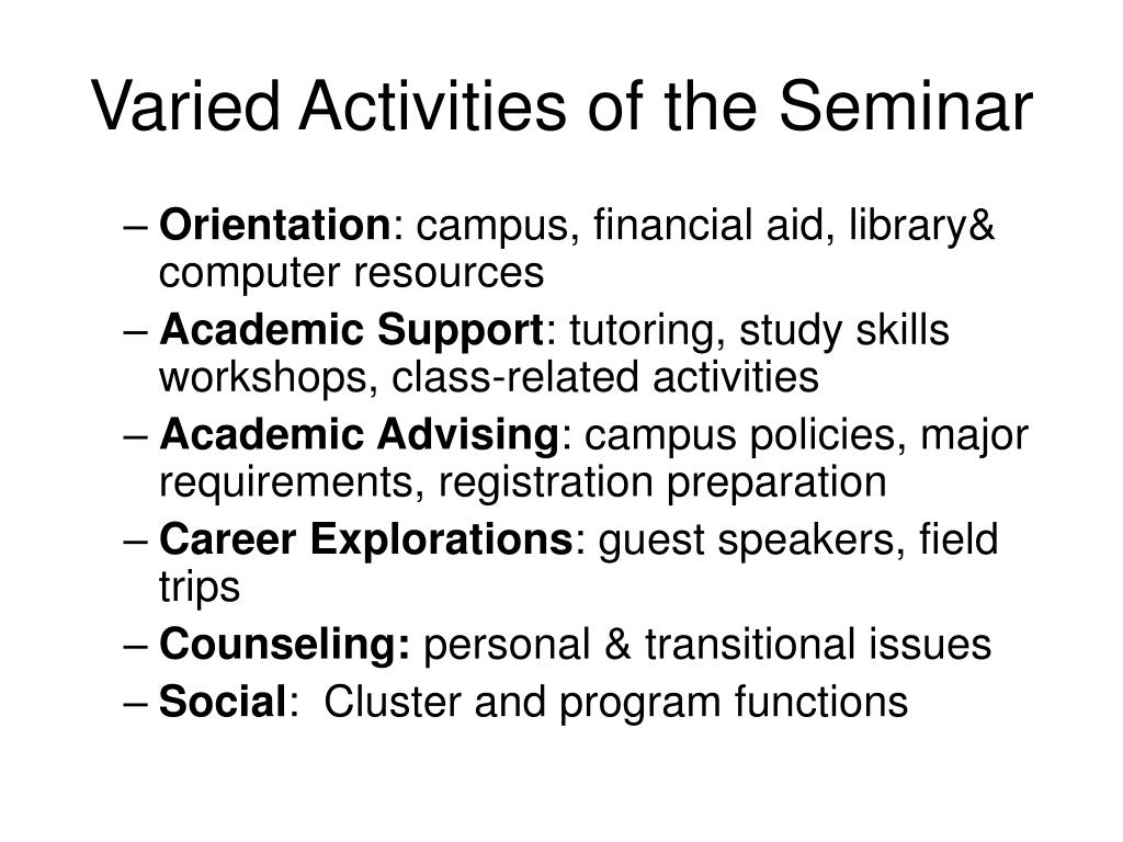 Varied Activities of the Seminar