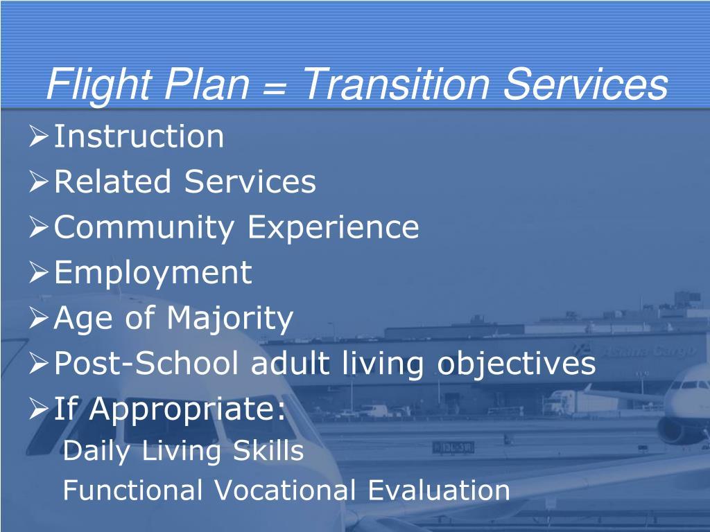 Flight Plan = Transition Services