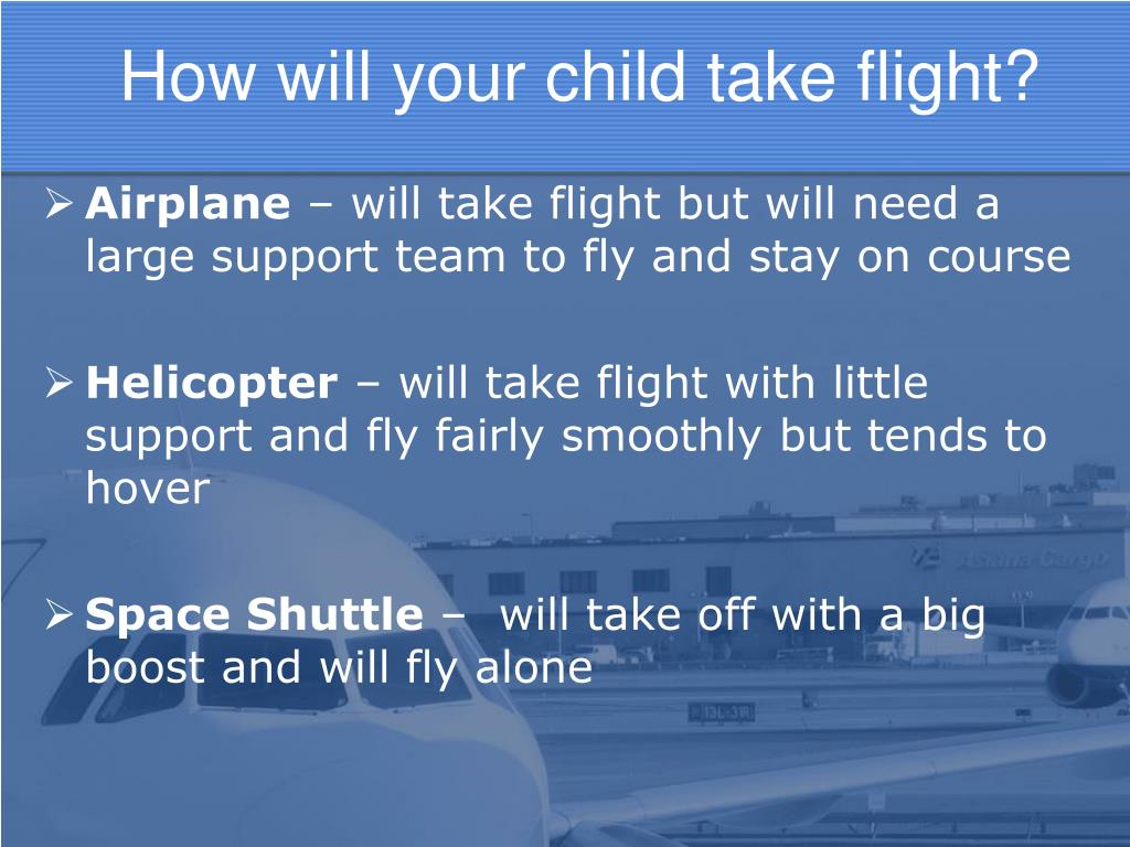 How will your child take flight?