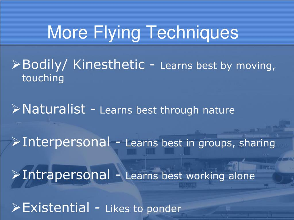 More Flying Techniques
