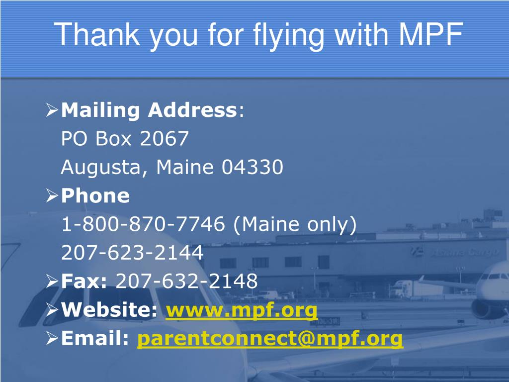 Thank you for flying with MPF
