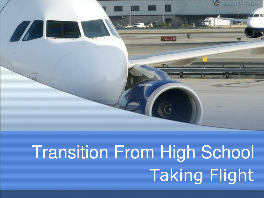 Transition From High School