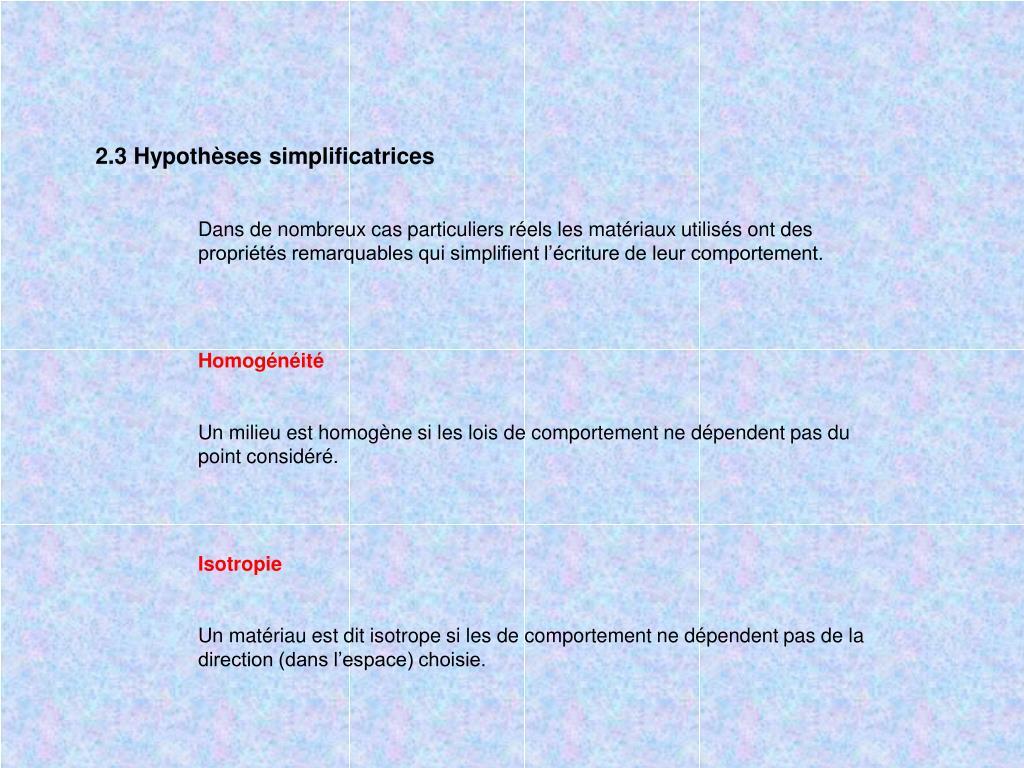 2.3 Hypothèses simplificatrices
