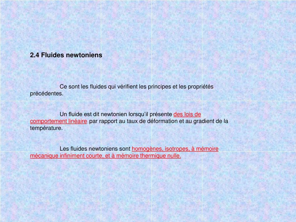 2.4 Fluides newtoniens