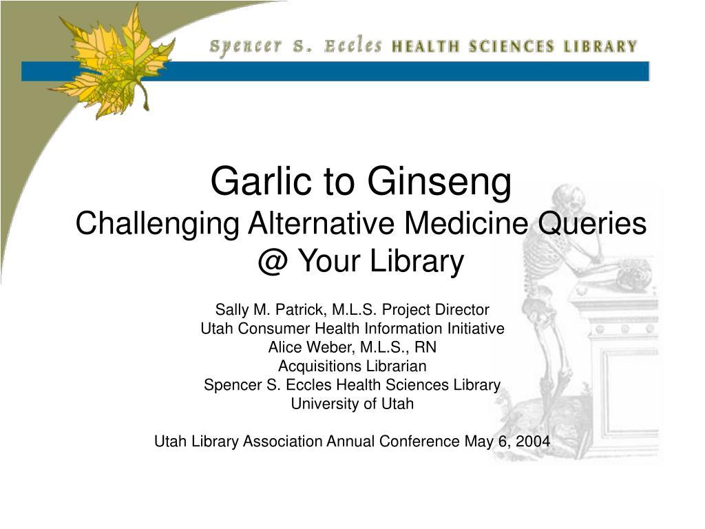 Garlic to Ginseng