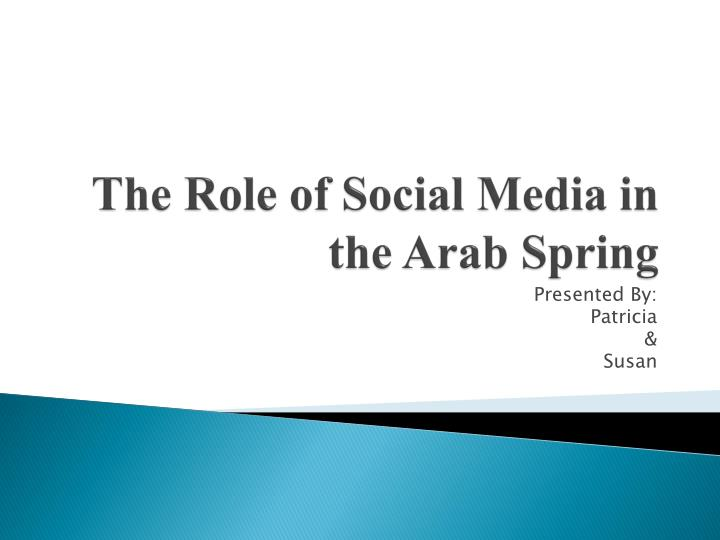 The role of social media in the arab spring l.jpg