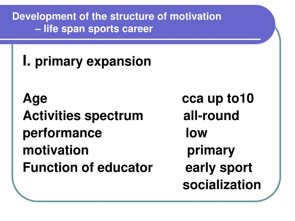 Development of the structure of motivation