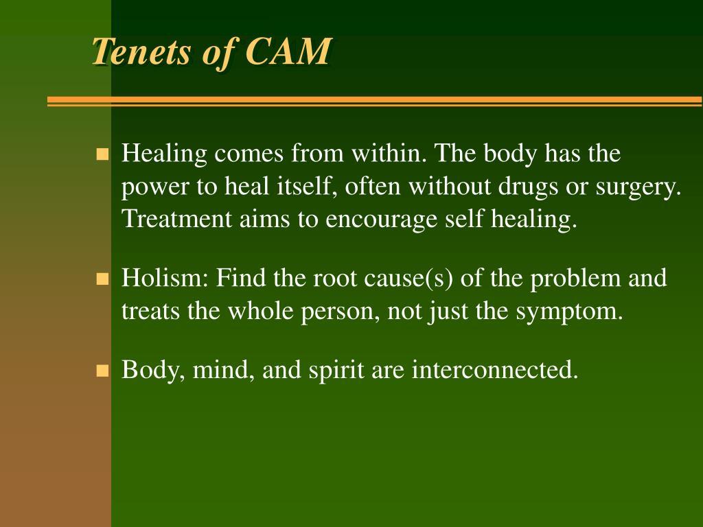 Tenets of CAM