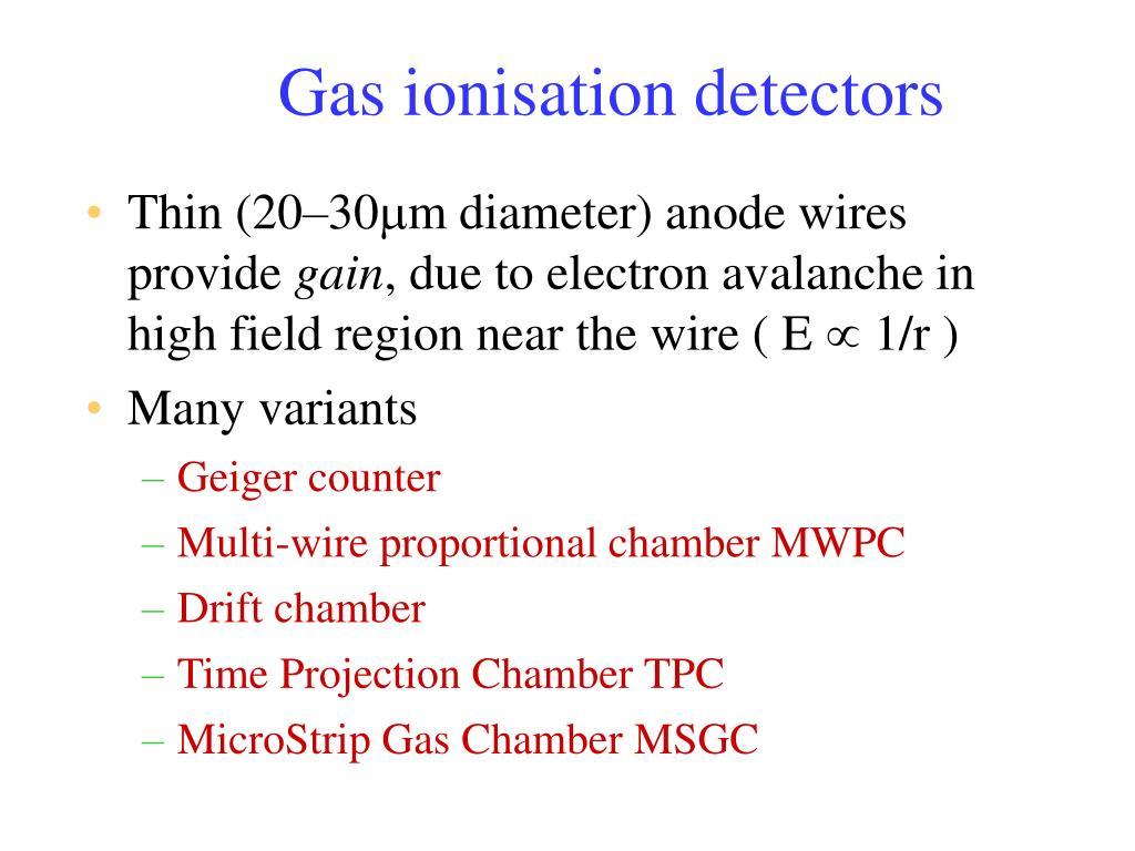 Gas ionisation detectors