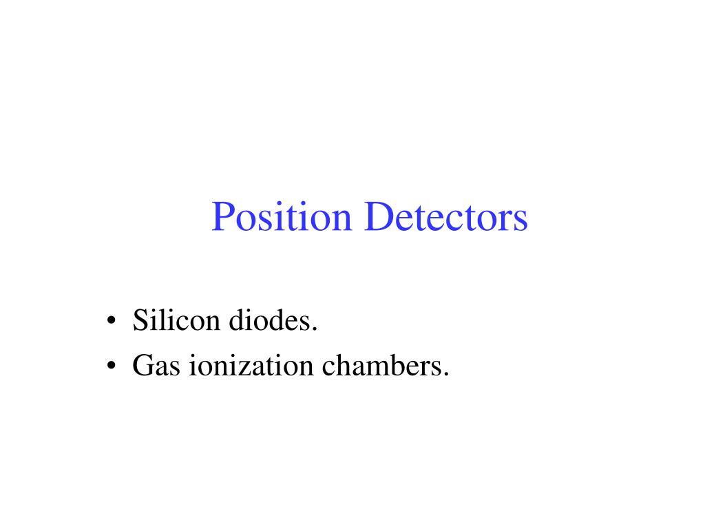 Position Detectors