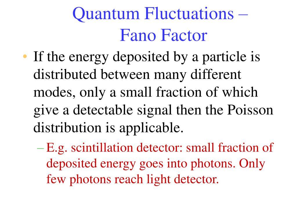 Quantum Fluctuations –