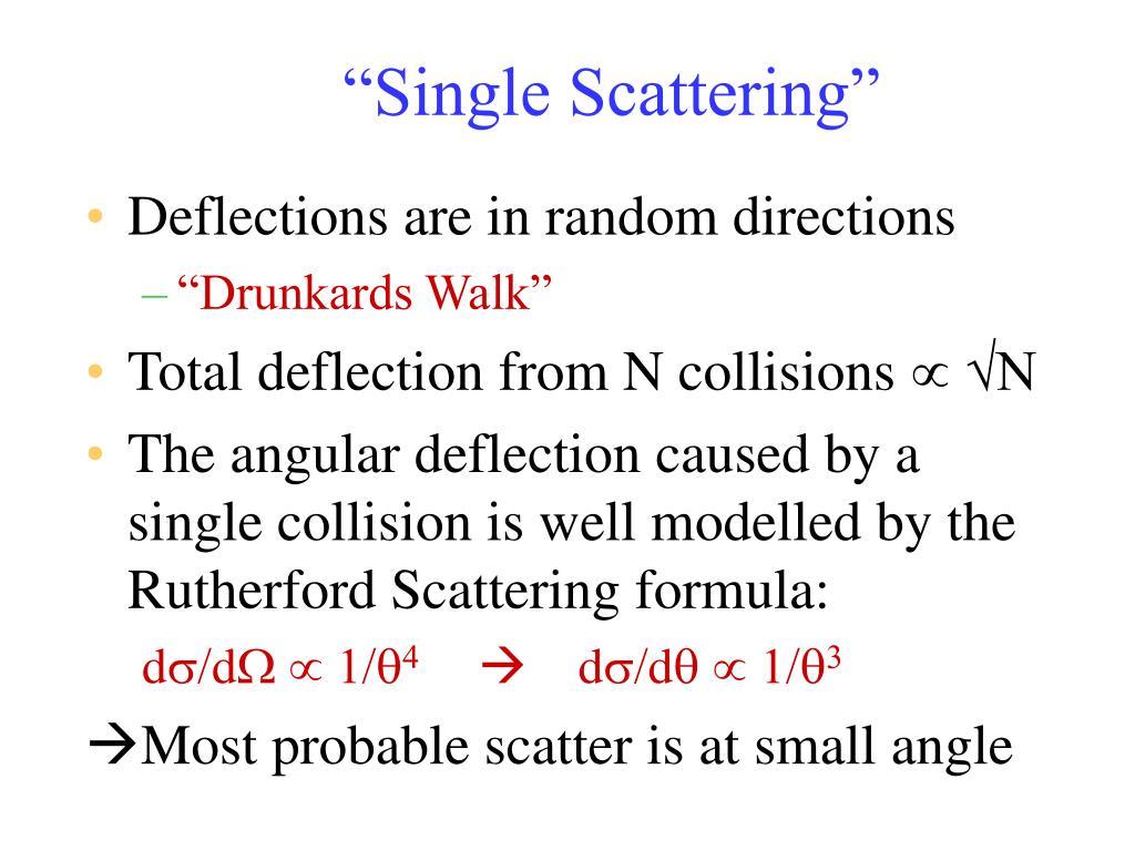 """Single Scattering"""