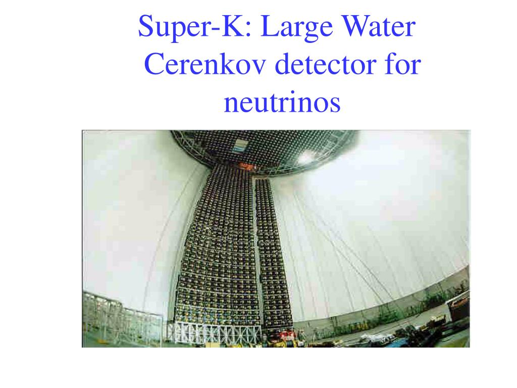 Super-K: Large Water Cerenkov detector for neutrinos