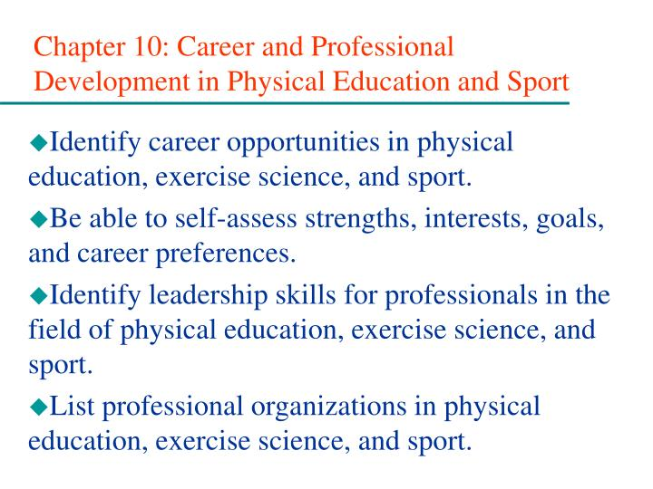 Chapter 10 career and professional development in physical education and sport