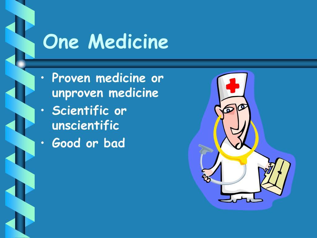 One Medicine