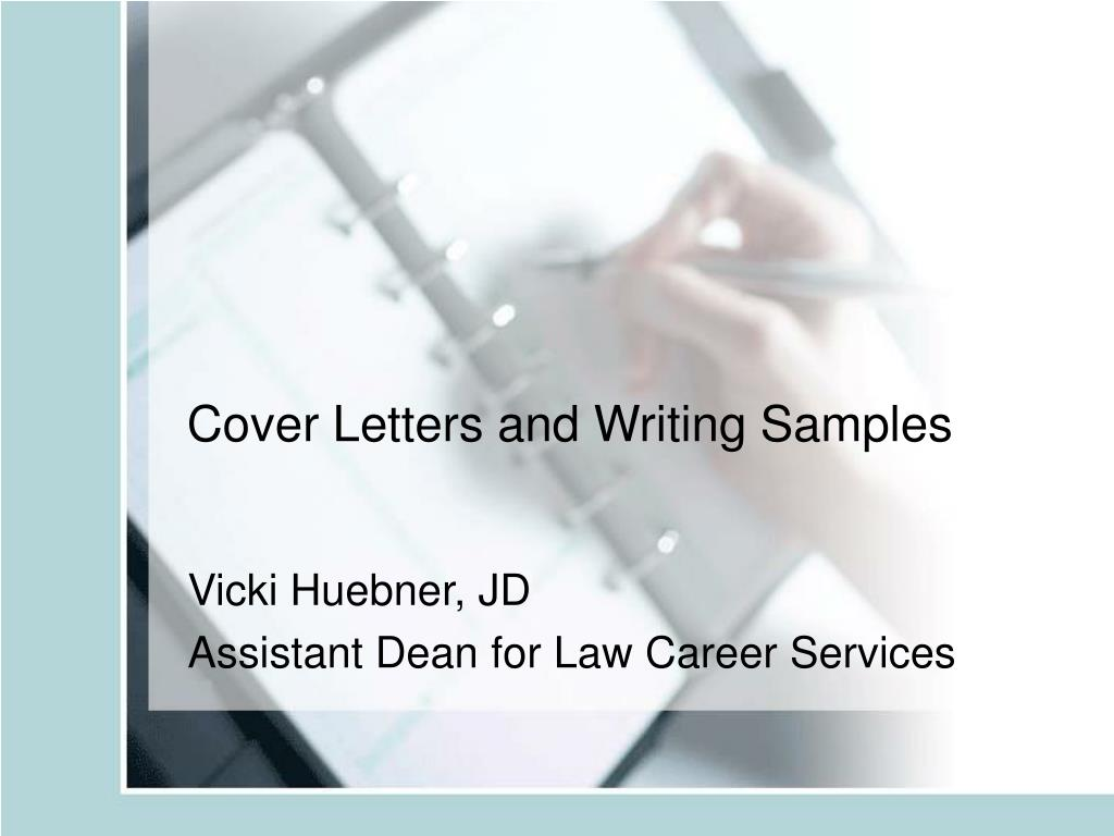Cover Letters and Writing Samples