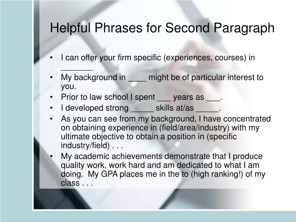Helpful Phrases for Second Paragraph