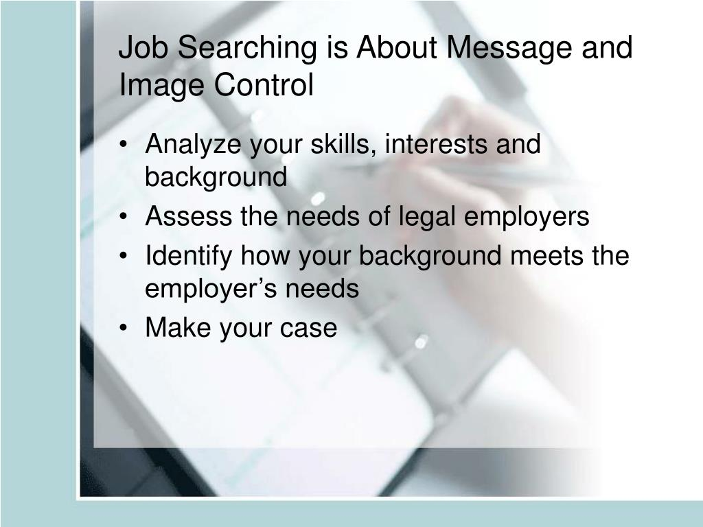 Job Searching is About Message and Image Control