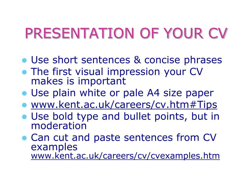 PRESENTATION OF YOUR CV