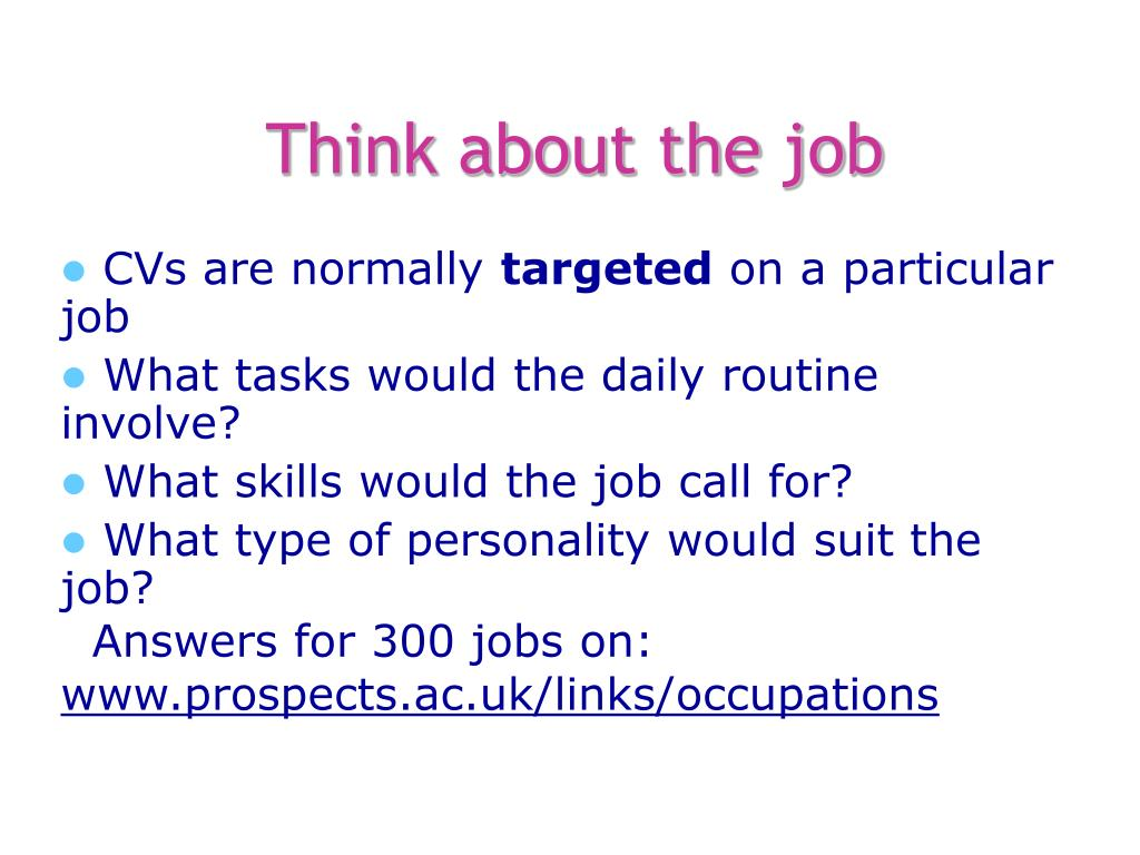 Think about the job