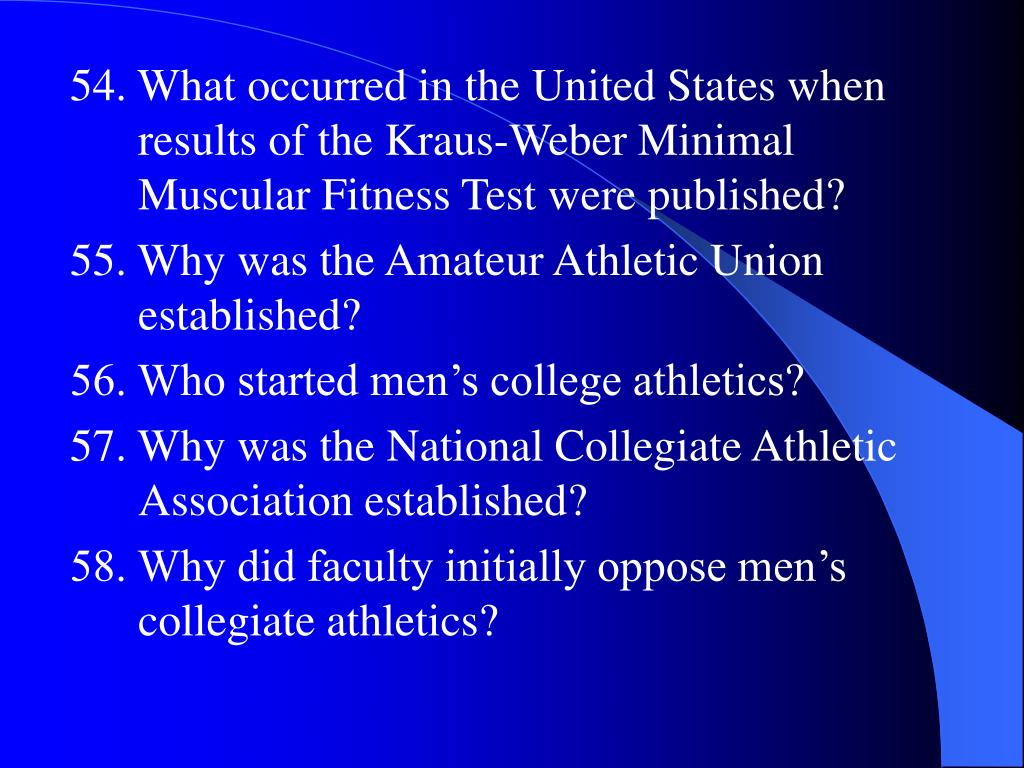 54. What occurred in the United States when results of the Kraus-Weber Minimal Muscular Fitness Test were published?