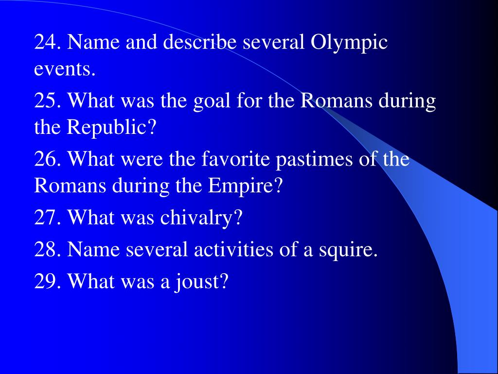 24. Name and describe several Olympic events.