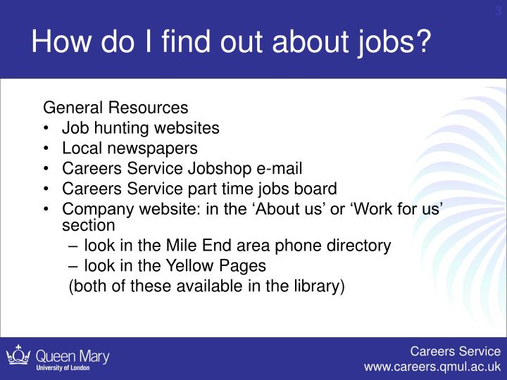 How do i find out about jobs