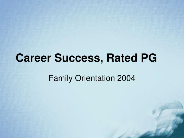 Career success rated pg