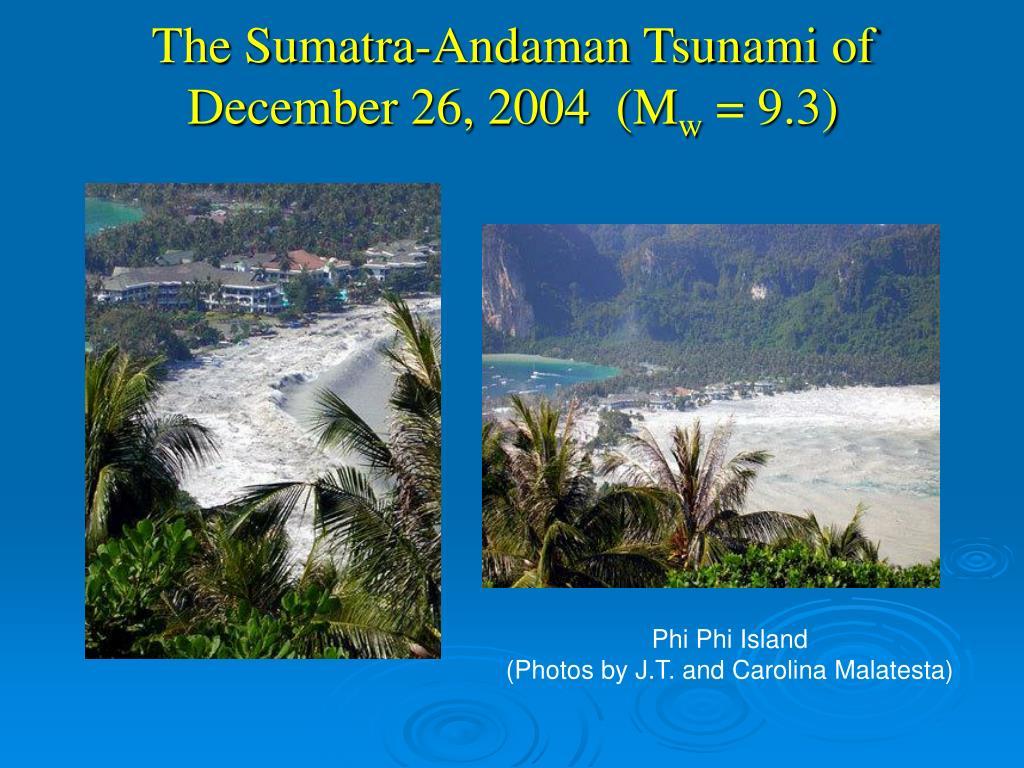 The Sumatra-Andaman Tsunami of