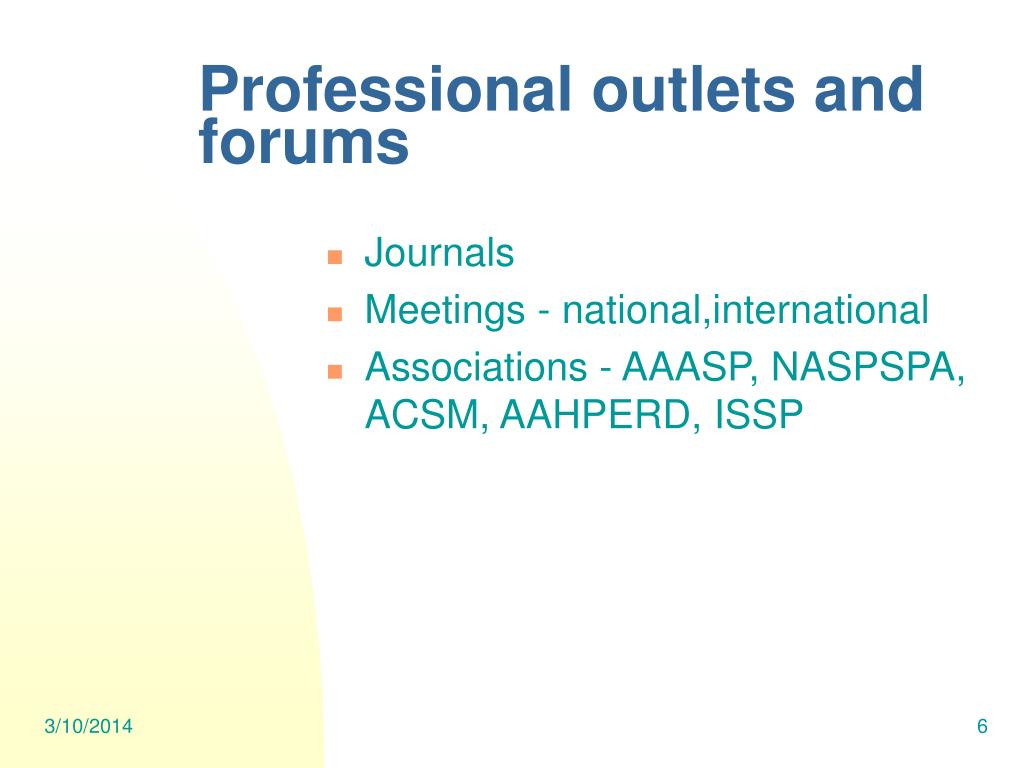 Professional outlets and forums