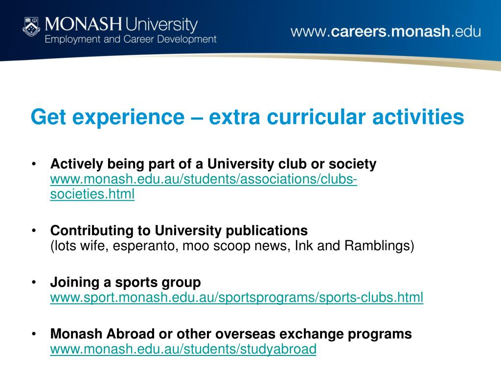 Get experience – extra curricular activities