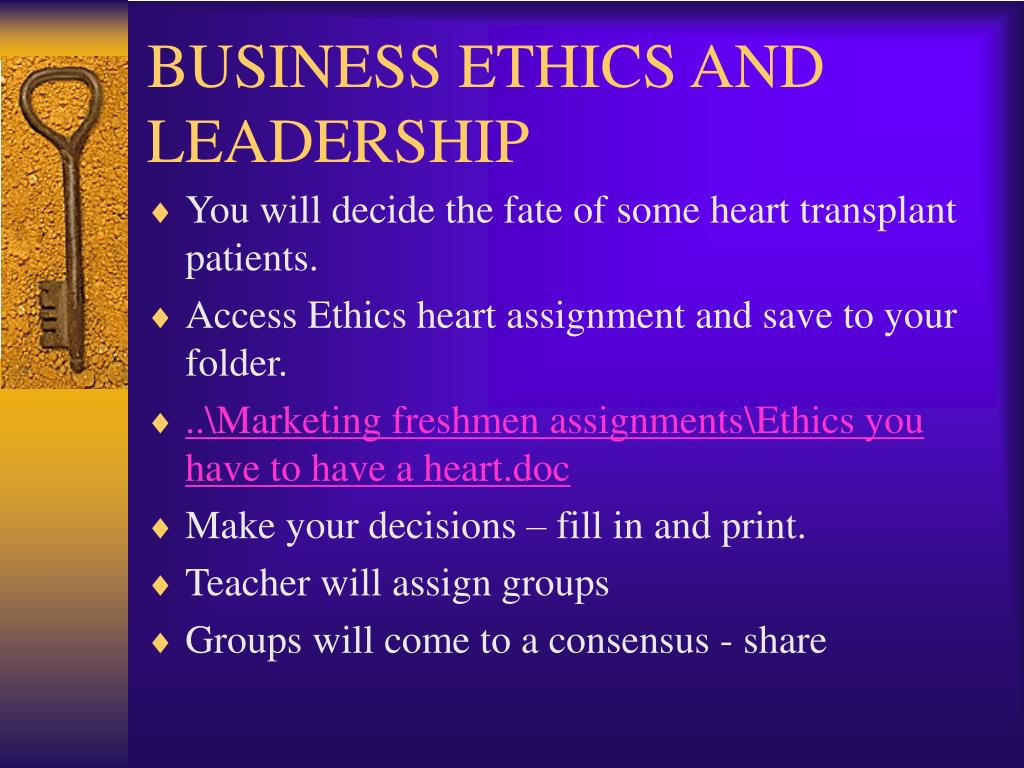BUSINESS ETHICS AND LEADERSHIP