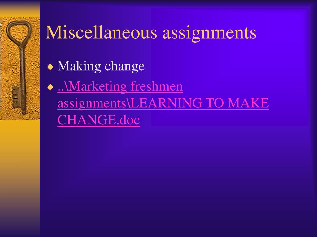Miscellaneous assignments